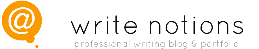 write notions, professional writing portfolio & blog